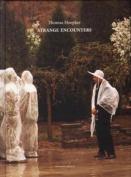 Thomas Hoepker - Strange Encounters