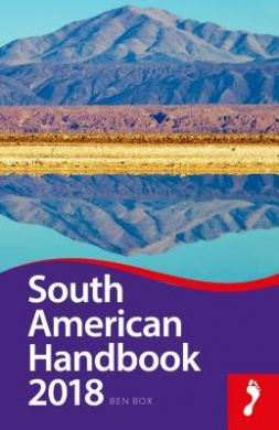 South American Handbook (Footprint Handbook)