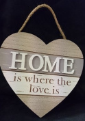Wooden Heart ' Home Is Where The Love Is' Plaque