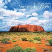 2018 Calendar: Wonderful World