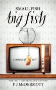 Small Fish Big Fish