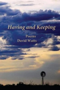 Having and Keeping
