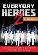 Everyday Heroes 2