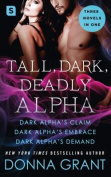Tall, Dark, Deadly Alpha
