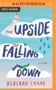 The Upside of Falling Down [Audio]