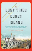 The Lost Tribe of Coney Island [Audio]