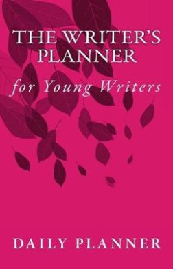 The Writer's Planner for Young Writers