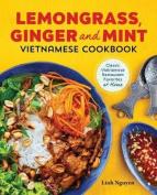 Lemongrass, Ginger and Mint Vietnamese Cookbook