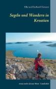 Segeln Und Wandern in Kroatien [GER]