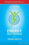 Energy Self-Defense for Young Adults