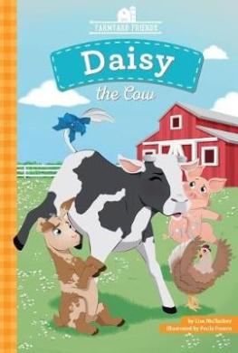 Daisy the Cow (Farmyard Friends)