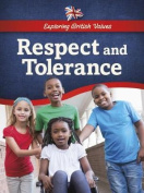 Respect and Tolerance (Raintree Perspectives