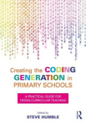 Creating the Coding Generation in Primary Schools