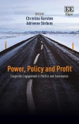 Power, Policy and Profit