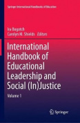 International Handbook of Educational Leadership and Social (In)Justice