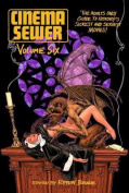 Cinema Sewer Vol. 6