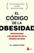 Codigo de La Obesidad, El [Spanish]