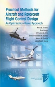 Pratical Methods for Aircraft and Rotorcraft Flight Control Design