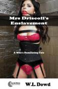 Mrs Driscoll's Enslavement