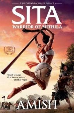 Sita: Warrior of Mithila (Ram Chandra Series)
