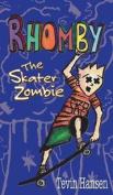 Rhomby the Skater Zombie