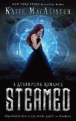 Steamed: A Steampunk Romance