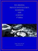 The Original Private Investigator's Handbook and Almanac, 3rd Edition