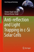 Anti-reflection and Light Trapping in c-Si Solar Cells