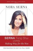 Serna Feng Shui Living