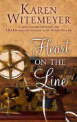 Heart on the Line [Large Print]