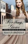 Trusting Grace  [Large Print]