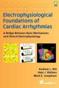 Electrophysiological Foundations of Cardiac Arrhythmias