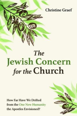 The Jewish Concern for the Church