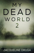 My Dead World: No. 2