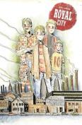 Royal City Volume 1