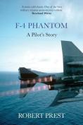 F-4 Phantom: A Pilot's Story