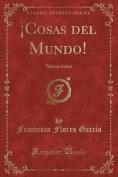 Cosas del Mundo! [Spanish]