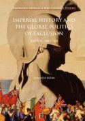 Imperial History and the Global Politics of Exclusion