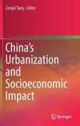 China's Urbanization and Socioeconomic Impact