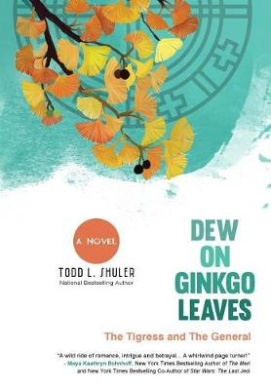 Dew on Ginkgo Leaves: The Tigress and the General