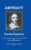 Amyraut on Predestination