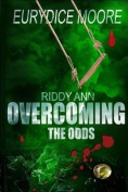 Riddy Ann Overcoming the Odds