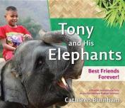 Tony and His Elephants