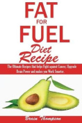 Fat for Fuel Diet Recipes