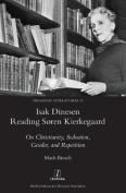 Isak Dinesen Reading Soren Kierkegaard