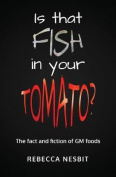 Is That Fish in Your Tomato?