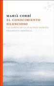El Conocimiento Silencioso [Spanish]