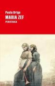 Maria Zef (Largo Recorrido) [Spanish]