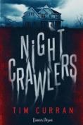 Nightcrawlers [ITA]