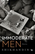 Immoderate Men: Stories [Large Print]